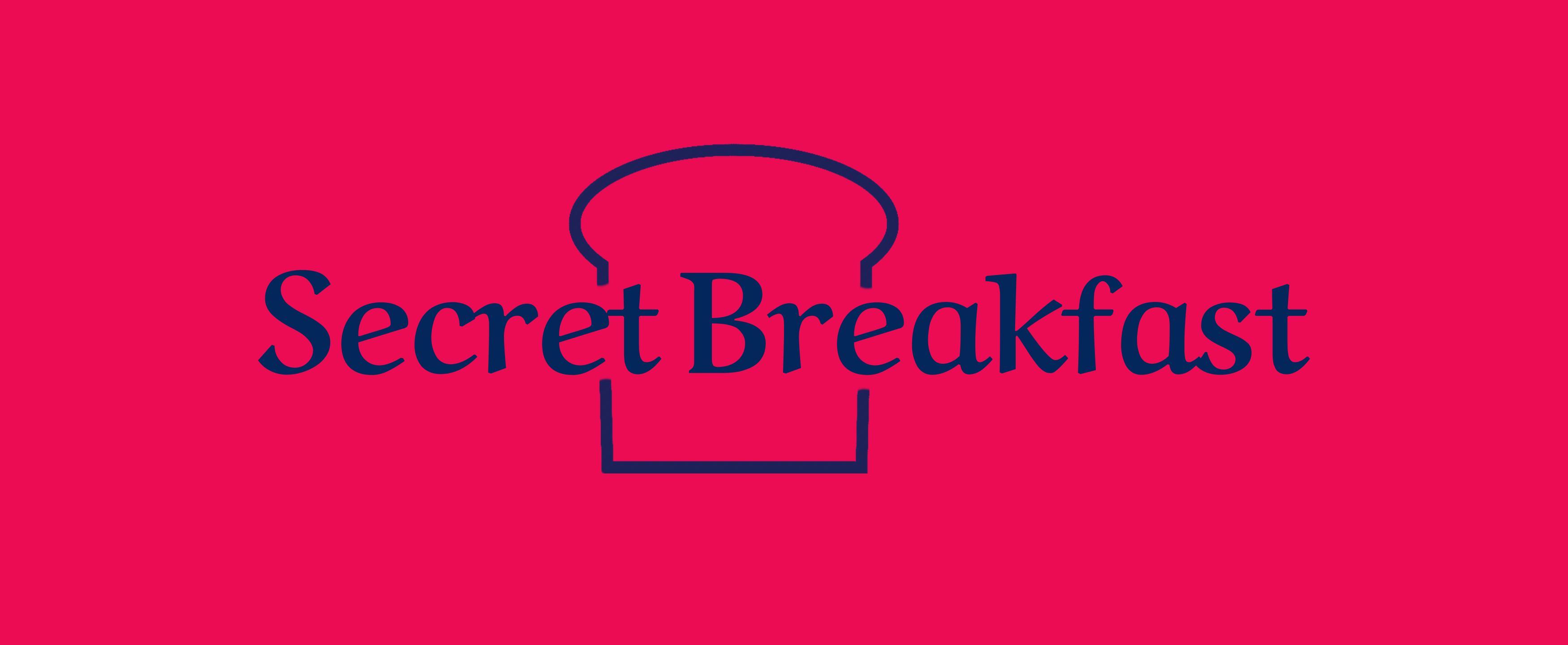 Secret Breakfast is my food newsletter